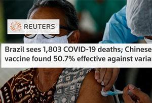Vắc xin Trung Quốc hiệu quả 50,7% trên chủng COVID-19 Brazil